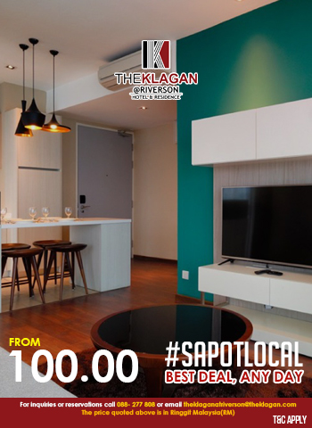 #Sapotlocal Best Deal, Any Day at The Klagan @ Riverson Hotel & Residence